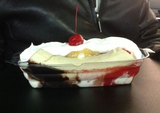The banana split I order. Strickler would keel over in a faint.