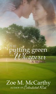 The Putting Green Whisperer Cover by Zoe M. McCarthy