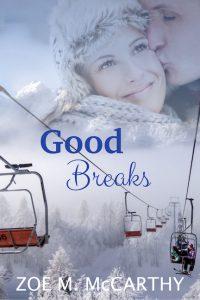 Good Breaks Cover by Zoe M. McCarthy
